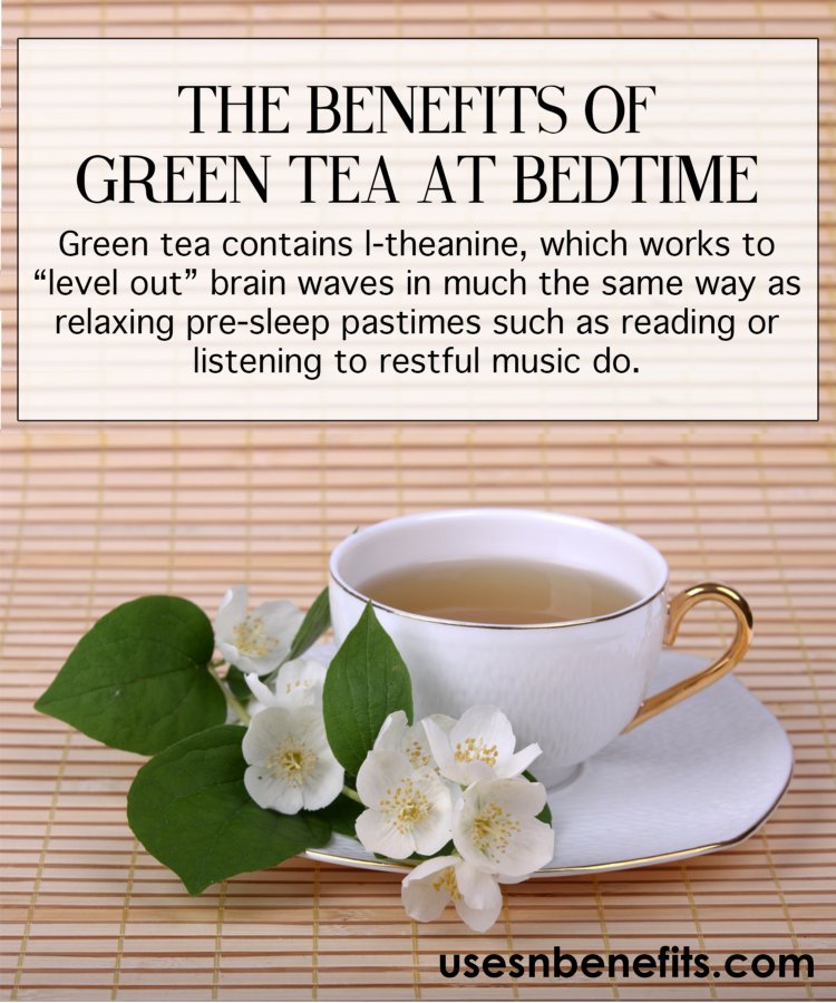 benefits green tea bedtime